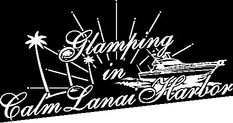 グランピング IN カームラナイハーバー